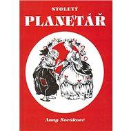 Stoletý planetář - Kniha