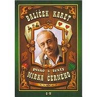 Balíček karet - písně s texty Mirka Černého - Kniha