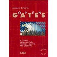 Open Gates: A course in 20th American culture and literature - Kniha