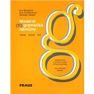 Kniha Moderní gramatika němčiny: Výklad, cvičení, klíč, nový německý pravopis - Kniha
