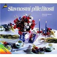 Slavnostní příležitosti Nejkrásnější dekorace na váš stůl: 2611 - Kniha