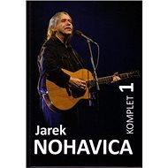 Jarek Nohavica: komplet - Kniha