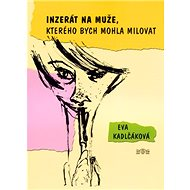 Inzerát na muže, kterého bych mohla milovat - Kniha
