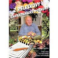Z Peleškovy zahrádkářské poradny - Kniha