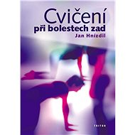 Cvičení při bolestech zad - Kniha