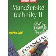 Manažerské techniky II: Kniha pro každého