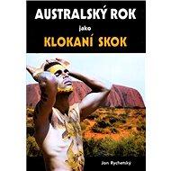 Australský rok jako klokaní skok - Kniha