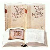 Velké dějiny zemí Koruny české III.: 1250-1310