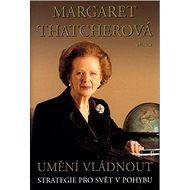 Umění vládnout: Strategie pro svět v pohybu - Kniha