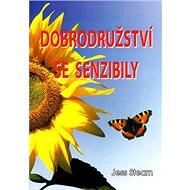 Dobrodružství se senzibily - Kniha