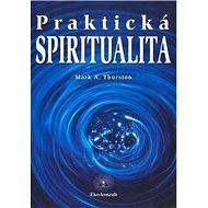 Praktická spiritualita - Kniha