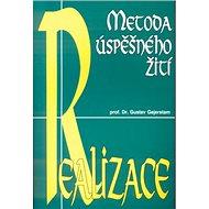 Realizace Metoda úspěšného žití - Kniha