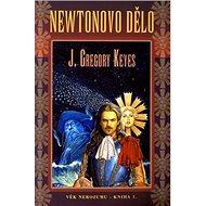 Newtonovo dělo: Věk nerozumu - kniha první - Kniha