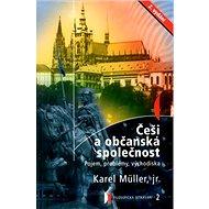 Češi a občanská společnost: Pojem, problémy, východiska - Kniha