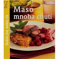 Maso mnoha chutí: Dobře jíst, dobře žít - Kniha