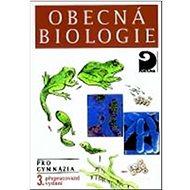 Obecná biologie: pro gymnázia - Kniha