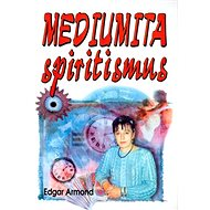 Mediumita: spiritismus - Kniha