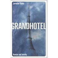 Grandhotel: Román nad mraky - Kniha
