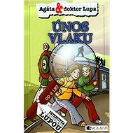 Únos vlaku: Detektiv s kouzelnou lupou - Kniha