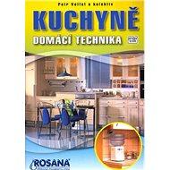 Kuchyně: Domácí technika - Kniha