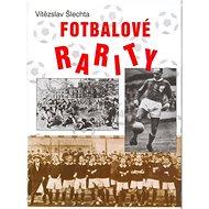 Fotbalové rarity - Kniha