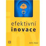 Efektivní inovace - Kniha