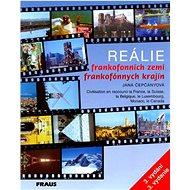 Reálie frankofonních zemí: Civilisation en raccouci la France, la Suisse, la Belgique, le Luxembourg - Kniha
