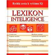 Lexikon inteligence: Rychlá cesta k vyššímu IQ - Kniha