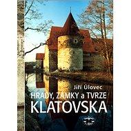 Hrady, zámky a tvrze Klatovska - Kniha
