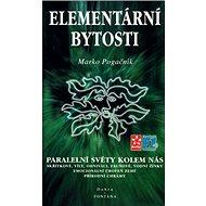 Elementární bytosti: Paralelní světy kolem nás - Kniha