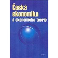 Česká ekonomika a ekonomická teorie + CD - Kniha