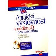 Anglická výslovnost + audio CD: pronunciation - Kniha
