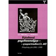 Vztahová psychoanalýza 1. díl: Příspěvky z let 1981-1990 - Kniha