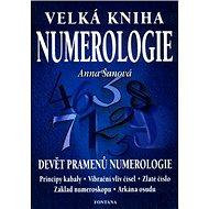Velká kniha numerologie: Devět pramenů numerologie - Kniha