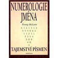 Numerologie jména: Tajemství písmen - Kniha