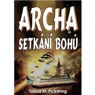 Archa: Setkání bohů - Kniha