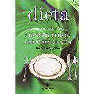 Dieta Choroby ledvin a močových cest: Diety a rady lékaře - Kniha