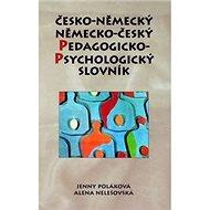 Německo-český, česko-německý - pedagogicko-psychologický slovník - Kniha