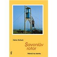 Savoniův rotor: Návod na stavbu - Kniha