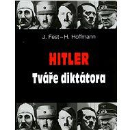 Hitler Tváře diktátora - Kniha