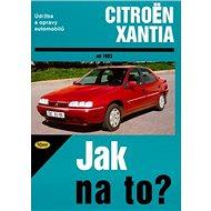Citroën Xantia od 1993: Údržba a opravy automobilů č. 73 - Kniha
