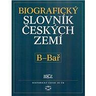 Biografický slovník českých zemí, B - Bař: 2.sešit