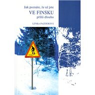 Jak poznáte,že už jste ve Finsku příliš dlouho - Kniha