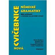 Nová cvičebnice německé gramatiky: 8800 příkladů s řešením na protější straně - Kniha