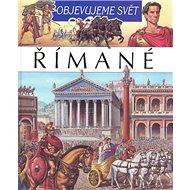 Objevujeme svět Římané - Kniha