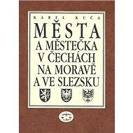 Města a městečka 7.díl v Čechách, na Moravě a ve Slezku: Str-U - Kniha
