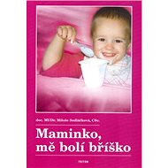 Maminko mě bolí bříško - Kniha