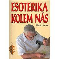 Esoterika kolem nás - Kniha