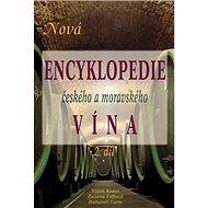 Nová encyklopedie českého a moravského vína 2.díl - Kniha