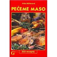 Pečeme maso: 333 receptů